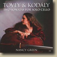 Tovey and Kodaly: Two sonatas for solo cello