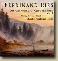 Ferdinand Ries: Complete Works for Cello and Piano, Volume 1