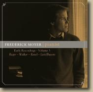 Frederick Moyer, pianist: Early Recordings Volume 3