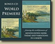 Felix Mendelssohn: The Complete Works for Cello & Piano (Includes Bonus CD)