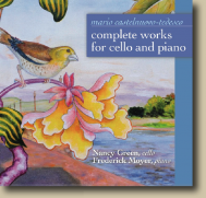Mario Castelnuovo-Tedesco: Complete Works for Cello and Piano